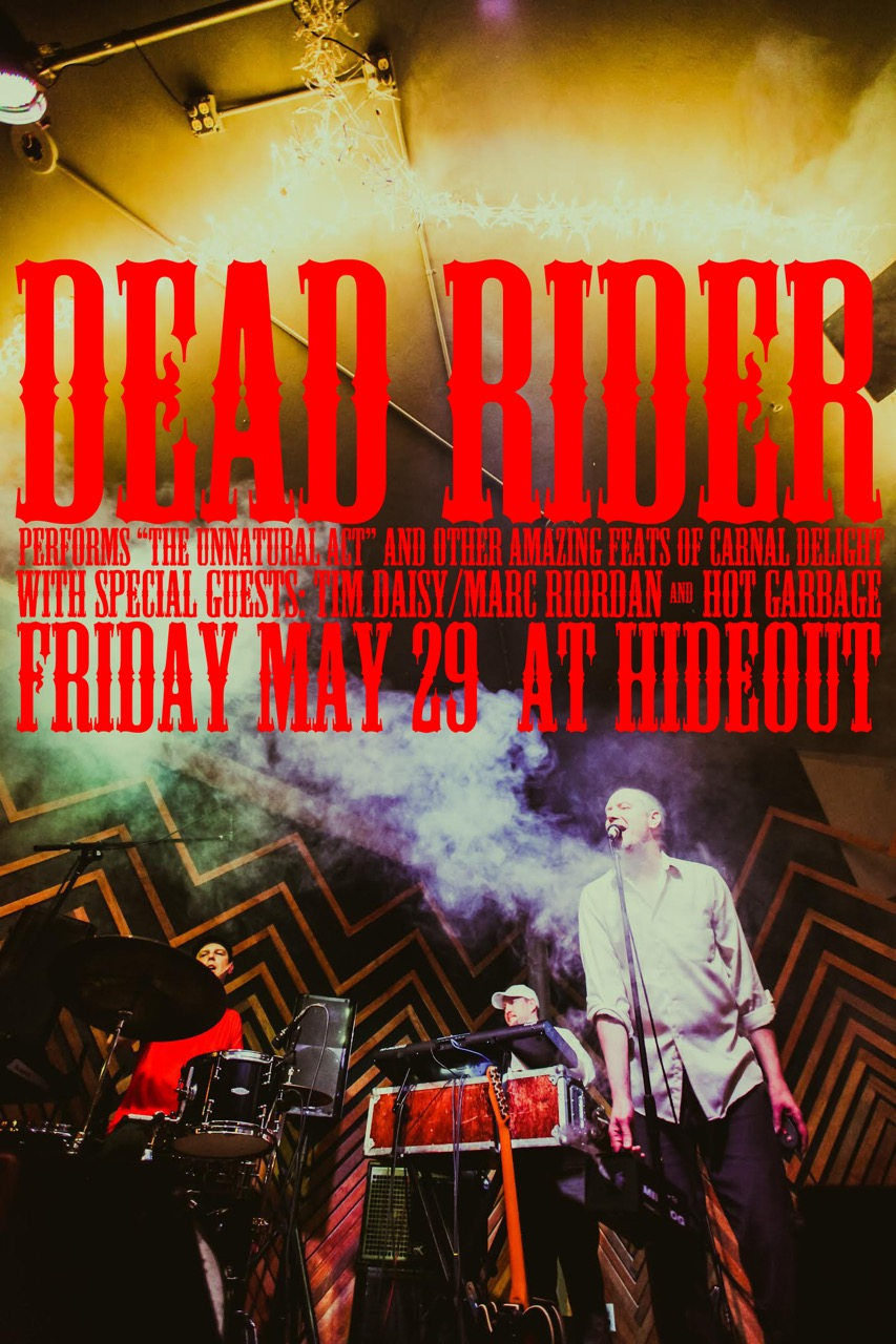 Dead Rider at Hideout Chicago 5-29-2015